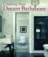 Creating your Dream Bathroom