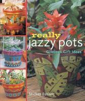 Really Jazzy Pots