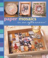 Paper Mosaics in An Afternoon