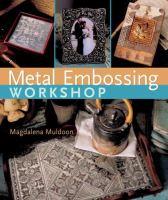 Metal Embossing Workshop