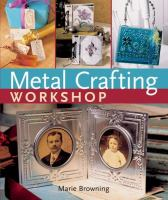 Metal Crafting Workshop