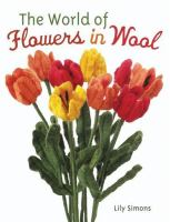 The World of Flowers in Wool