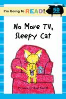 No More TV, Sleepy Cat