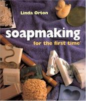 Soapmaking for the First Time