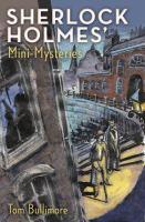 Sherlock Holmes' Mini-mysteries