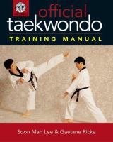 The Official Tae Kwon Do Training Manual