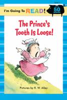 The Prince's Tooth Is Loose!