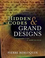 Hidden Codes & Grand Designs