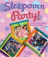 Sleepover Party!