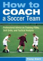 How to Coach A Soccer Team