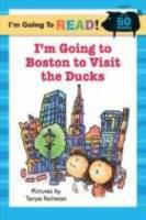 I'm Going to Boston to Visit the Ducks