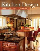 Kitchen Design for the 21st Century