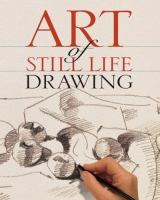 Art of Still Life Drawing
