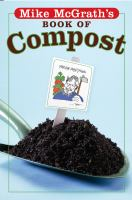 Mike McGrath's Book of Compost