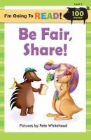 Be Fair! Share!