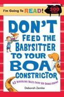 Don't Feed the Babysitter to your Boa Constrictor