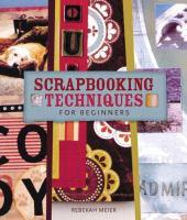 Scrapbooking Techniques for Beginner