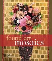 Found Art Mosaics