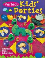 Perfect Kids' Parties