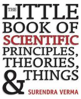 The Little Book of Scientific Principles, Theories & Things