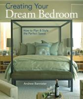 Creating your Dream Bedroom