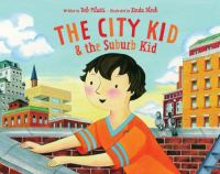 The City Kid & the Suburb Kid
