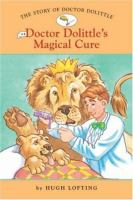 Doctor Dolittle's Magical Cure