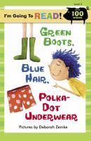 Green Boots, Blue Hair, Polka-dot Underwear
