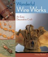 Wonderful Wire Works