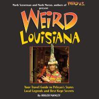 Weird Louisiana