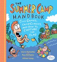 The Summer Camp Survival Guide