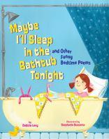 Maybe I'll Sleep in the Bathtub Tonight