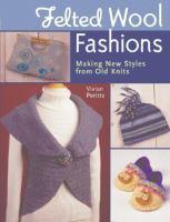 Felted Wool Fashions