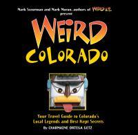 Weird Colorado