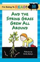 And the Spring Grass Grew All Around!