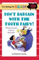 Don't Bargain With The Tooth Fairy!
