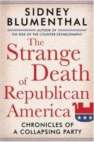 The Strange Death of Republican America