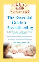 The Essential Guide to Breastfeeding