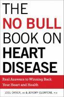 The No Bull Book On Heart Disease