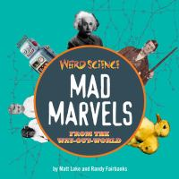 Mad Marvels From the Way-out World