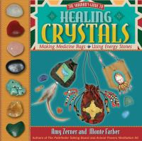 The Shaman's Guide to Healing Crystals