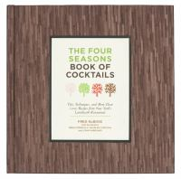 The Four Seasons Book of Cocktails