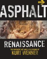 Asphalt Renaissance