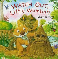 Watch Out, Little Wombat!