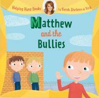 Matthew and the Bullies