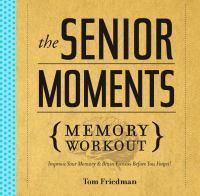 The Senior Moments