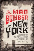 The Mad Bomber of New York