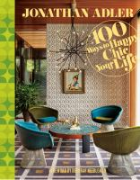 100 ways to Happy Chic your life book cover