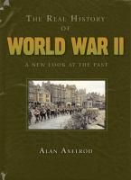 The Real History of World War II