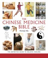 The Chinese Medicine Bible